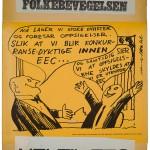 Løpesedler og plakater var først og fremst brukt av nei-sida. Plakatene fra Nei-sida er hentet fra Riksarkivet.